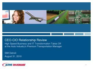 CEO-CIO Relationship Review