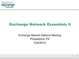 Exchange Network Essentials II
