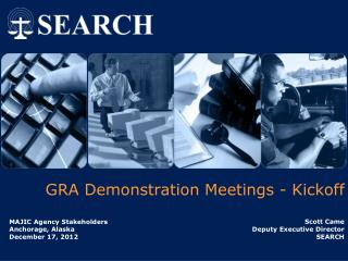 GRA Demonstration Meetings - Kickoff