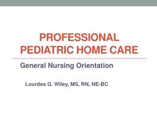 Professional Pediatric Home Care