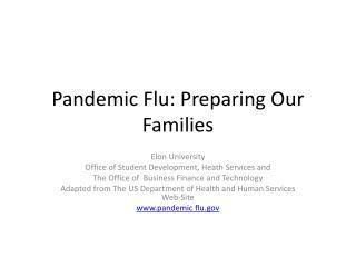 Pandemic Flu: Preparing Our Families