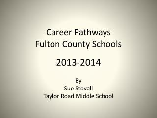 Career Pathways Fulton County Schools