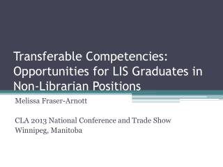 Transferable Competencies: Opportunities for LIS Graduates in Non-Librarian Positions