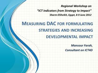Measuring DAC for formulating strategies and increasing developmental impact