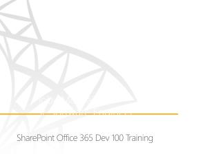 SharePoint Office 365  Dev  100 Training
