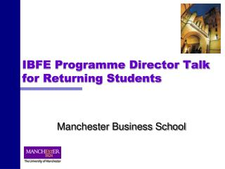 IBFE Programme Director Talk for Returning Students