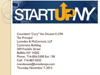 "Courtland ""Cory"" Van Deusen V, CPA Tax Principal Lumsden & McCormick, LLP Cyclorama Building 369 Franklin Street Buffal"
