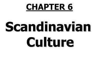 Scandinavia Culture
