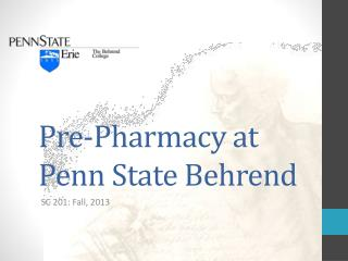 Pre-Pharmacy at Penn State Behrend