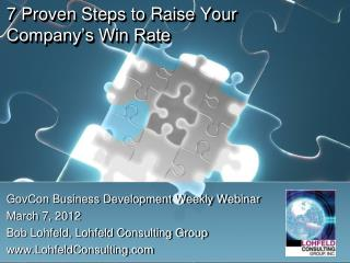 7  Proven Steps  to Raise Your Company�s Win Rate