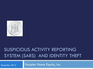 Suspicious Activity Reporting System (SARS)  and Identity theft