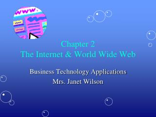 Chapter 2 The Internet & World Wide Web