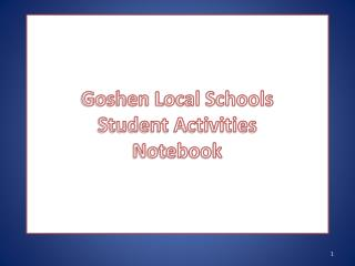 Goshen Local Schools Student Activities Notebook