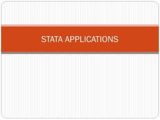 STATA APPLICATIONS
