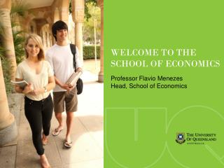 Professor Flavio Menezes Head, School of Economics