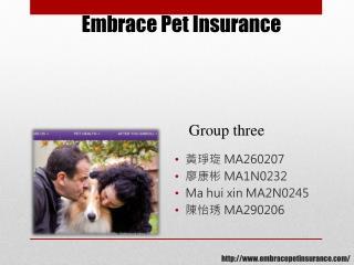 http://www.embracepetinsurance.com/