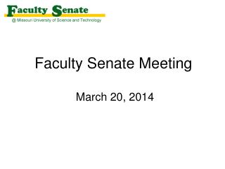 Faculty Senate Meeting  March 20, 2014