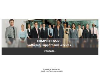 Comprehensive Software, Support and  Services