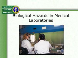 Biological Hazards in Medical Laboratories