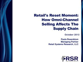 Retail's Reset Moment: How Omni-Channel Selling Affects The Supply Chain