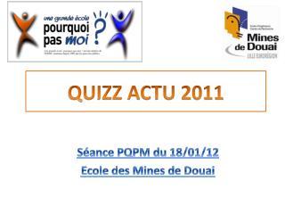 Séance PQPM du 18/01/12 Ecole des Mines de Douai
