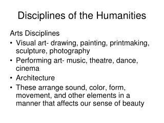 Disciplines of the Humanities