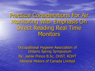 Practical Considerations For Air Monitoring With Emphasis On Direct Reading Real Time  Monitors