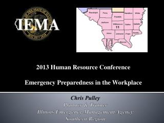 Chris Pulley Planner & Trainer Illinois Emergency Management Agency Southern Region