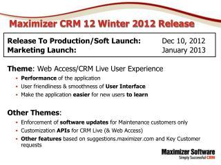 Maximizer CRM 12 Winter 2012 Release