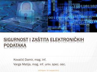 Sigurnost i zaštita elektroničkih podataka