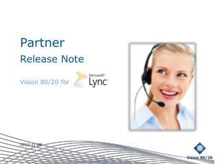 Partner  Release  Note Vision  80/20  for 2012-11-09