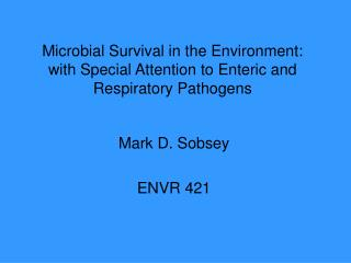 Microbial Survival in the Environment: with Special Attention to ...