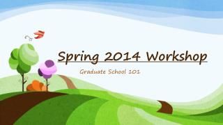 Spring 2014 Workshop