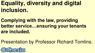 Equality, diversity and digital inclusion.