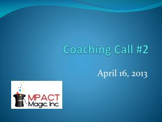Coaching Call #2