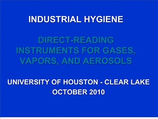 INDUSTRIAL HYGIENE DIRECT-READING INSTRUMENTS FOR GASES ...