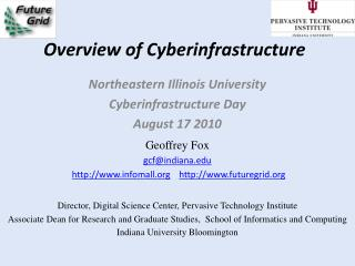 Overview of Cyberinfrastructure