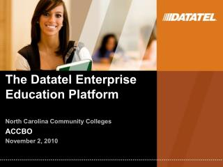 The Datatel Enterprise Education Platform