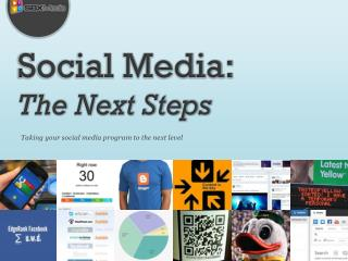 Social Media: The Next Steps