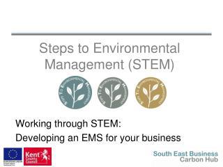 Steps to Environmental Management (STEM)