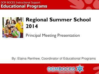 Regional Summer School 2014