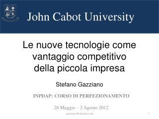 Le nuove tecnologie come vantaggio competitivo della piccola  impresa Stefano  Gazziano