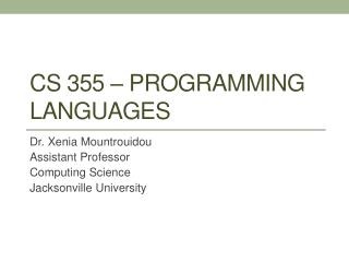 CS 355 – Programming Languages
