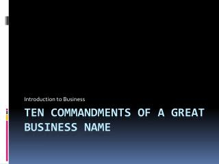 Ten Commandments of a Great Business Name
