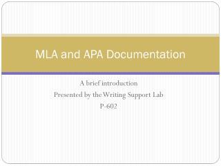 MLA and APA Documentation