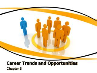 Career Trends and Opportunities