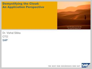 Demystifying the Cloud: An Application Perspective