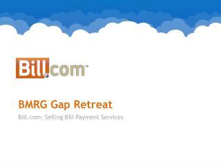 BMRG Gap Retreat