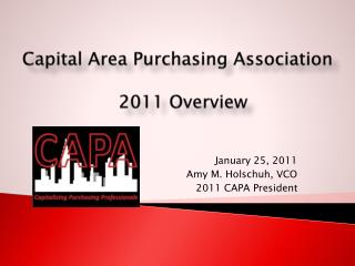 Capital Area Purchasing  Association 2011 Overview