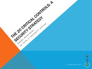 The 20 Critical Controls: A Security Strategy